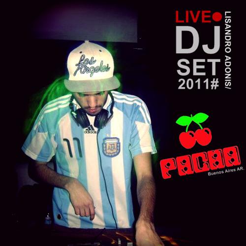 LIVE Set LISANDRO ADONIS @ PACHA Buenos Aires/ D-MENTON 2011#