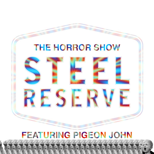 """Steel Reserve"" - The Horror Show feat. Pigeon John (prod. by Mr. Carmack)"