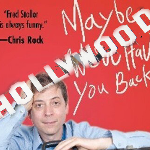 Ep 10 - Hollywood Dreamers - Fred Stoller - That Guy Who's Been in Everything