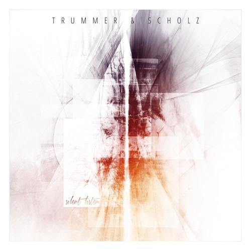Trummer&Scholz - silent listen