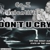 DONT U CRY ft. Scientific prod. by The Oracle