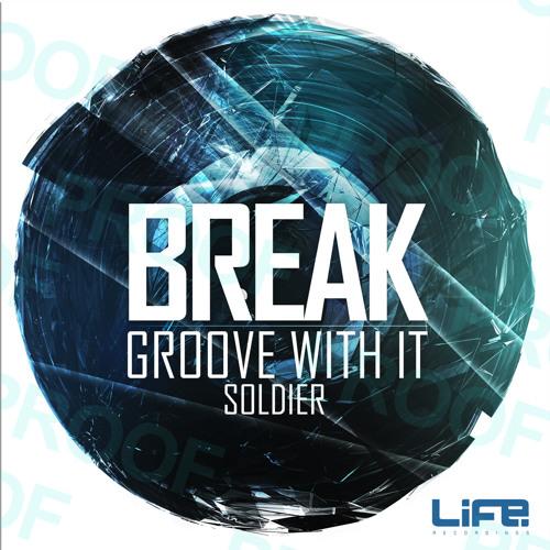 Break - Soldier (Life Recordings 007)