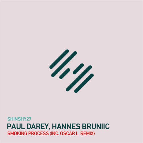 Paul Darey, Hannes Bruniic - Smoking Process (Oscar L Shinshy Remix) | OUT NOW!