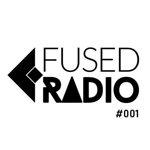 FireFuse presents Fused Radio 001