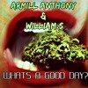 Anthony ArMill Ft William.S - Whats A Good Day