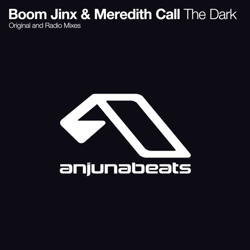 Boom Jinx & Meredith Call - The Dark (Original Mix)