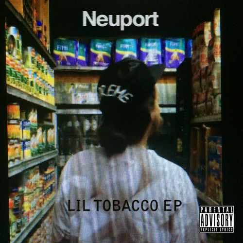 Neuport - Lil Tobacco EP