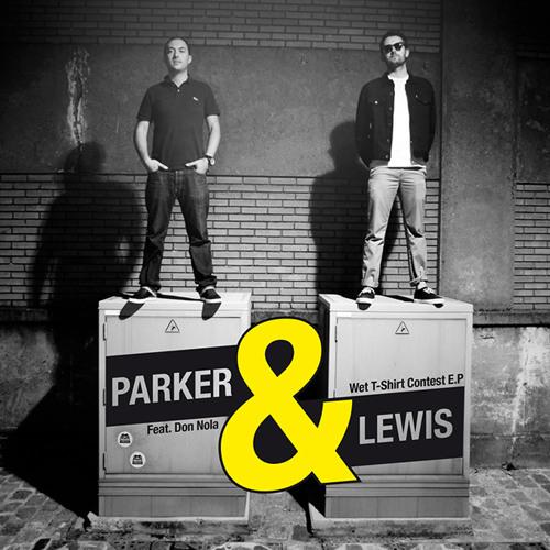 """Parker & Lewis """"Wet T - Shirt Contest (D.Fine Remix)"""" *192kbps full preview*"""