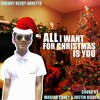 All I Want For Christmas Is You (Mariah Carey ft. Justin Bieber - Cover) - Dhendy Rezqy Adhitya