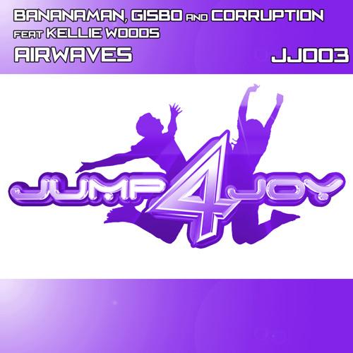 Bananaman, Gisbo & Corruption Feat. Kellie Woods - Airwaves  CLIP