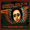Kingston Dub Club - Rockers Sound Station 6.11.2014