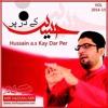 Download 03 - Jo Azadar Nahi Ho Sakta - Mir Hasan Mir -  Manqabat -  2014 Mp3