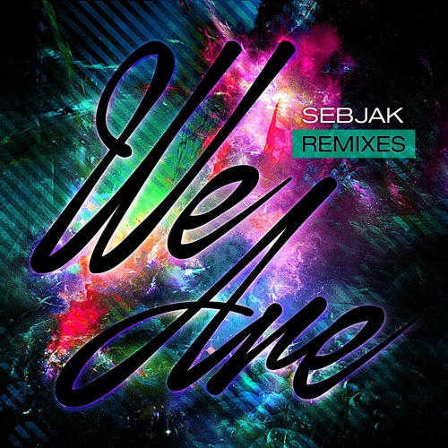 Sebjak - We Are (Jebu Remix) Preview - Out 7/22!