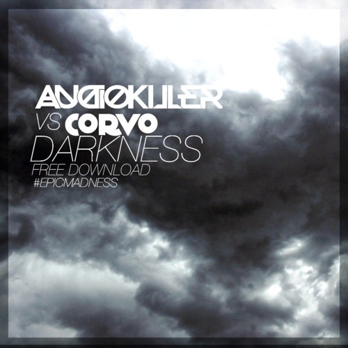 Audiokiller vs Corvo - Darkness (Original Mix)