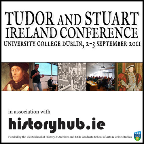 Tudor and Stuart Ireland Conference 2011