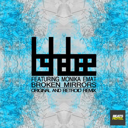 Tshabee Feat. Monika Emat - Broken Mirrors (Retroid Remix) - OUT NOW ON BEATPORT