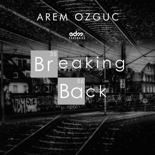 Arem Ozguc - Breaking Back