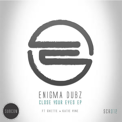ENiGMA Dubz Ft Katie Vine - Fade Away [Out Now on the 'Close Your Eyes E.P']
