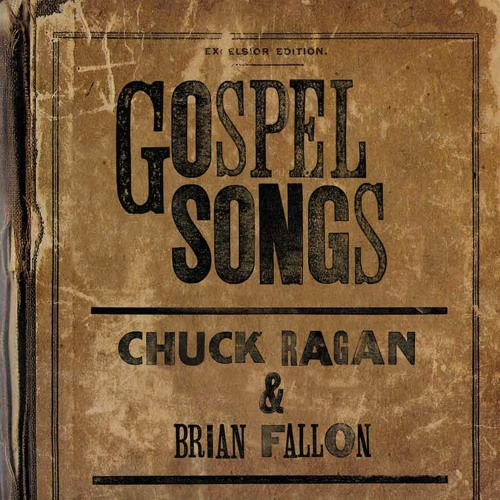 Chuck Ragan & Brian Fallon - Gospel Songs 7""