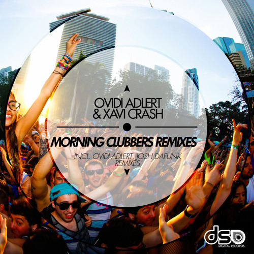 Ovidi Adlert & Xavi Crash - Morning Clubbers (Ovidi Adlert 2014 Remix) SC