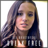 Break Free - Ariana Grande Feat Zedd - Cover By Ali Brustofski (This Is The Part Where I Break Free)