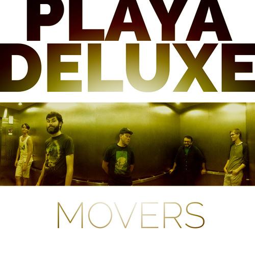 Movers (Niaga Niaga Remix) - Playa DeLuxe