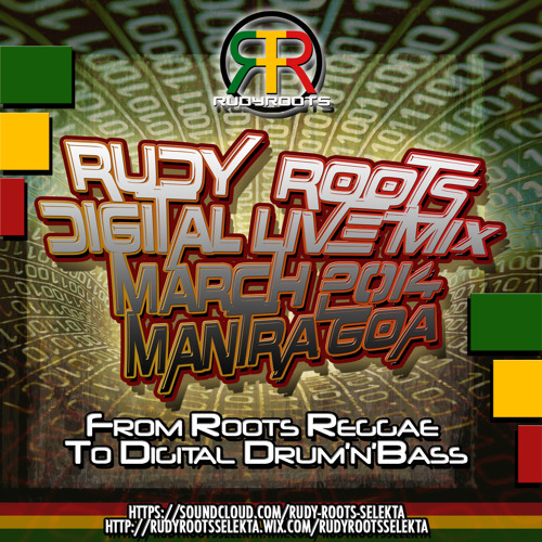 RUDY ROOTS - DIGITAL LIVE MIX March 2014 - MANTRA, GOA