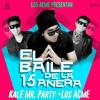 El Baile De La 15añera - Kalé Ft. Los ACME