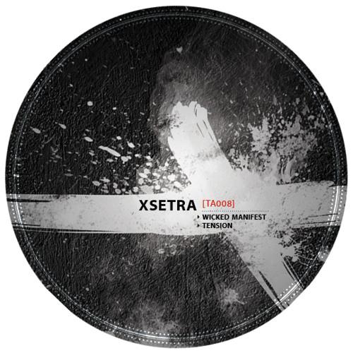 Xsetra - Wicked Manifest [TA008]