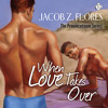 Audiobook Sample of When Love Takes Over by Jacob Flores