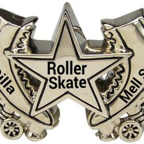 Roller Skater By (Mixed By Dj MellStarr)