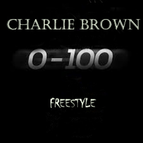 Charlie Brown-OH LAWD (0-100 Remix)