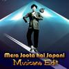 Mera Joota Hai Japani (Musicana Edit) Snippet