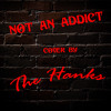 Not An Addict Cover By The Hanks