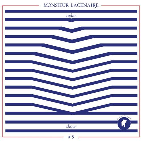 Radio Lacenaire (episode #5)