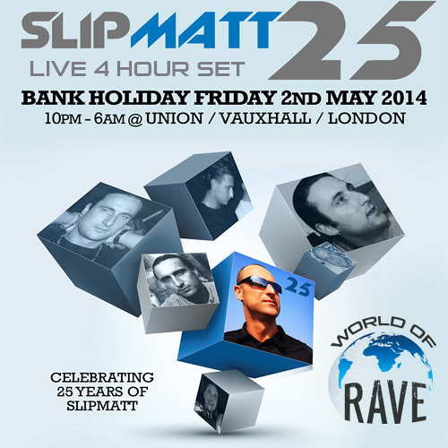 Slipmatt 25 Live @ Union Club
