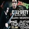 "COD: Black Ops | Elena Siegman - ""115"" (Full Cover ft. Leonardo Moretti)"