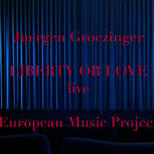 Liberty Or Love (Introduction) - DAS WUNDERBARE (live)