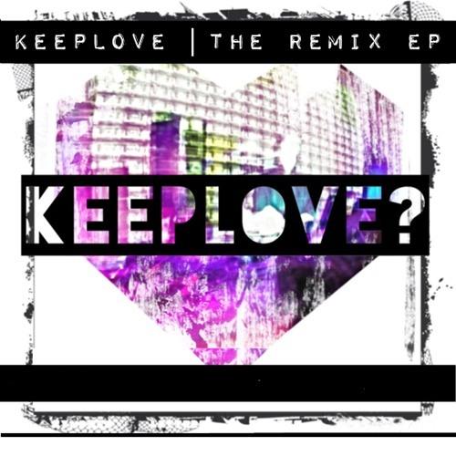 Keeplove? KEEPWALKIN