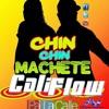 (95) Cali Flow Latino - Chin Chin (MACHETE) ! In Reggaeton ! [ ! Deejay Fox ! ]