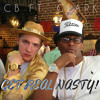 Get Real Nasty - CB Ft. Clark