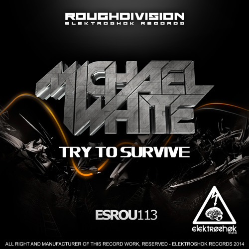 Michael White - Try To Survive