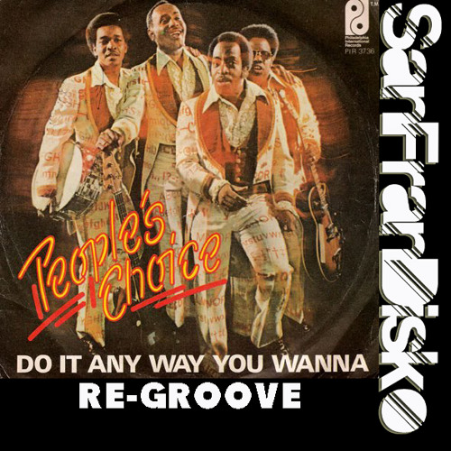 DO IT ANYWAY YOU WANNA - PG's SanFranDisko ReGroove