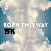 Thousand foot krutch - Born This Way