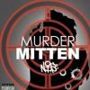 """""""Murder Mitten"""""""