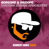 Borgore & Sikdope - Unicorn Zombie Apocalypse ( @KennedyJonesTHO Trap Remix) FREE DOWNLOAD