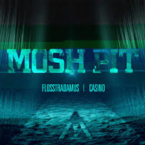 Flosstradamus - Mosh Pit ft. Casino (SLEEPYFACE REMIX) // FREE DOWNLOAD