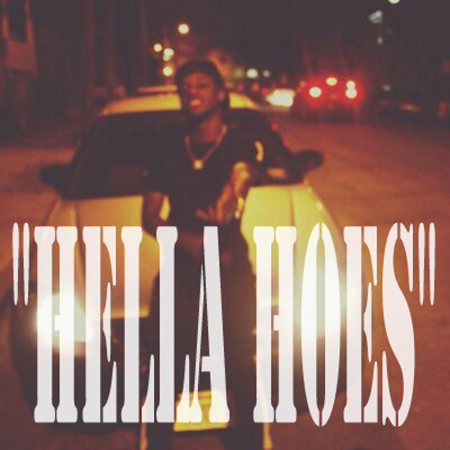 King Nell$ - Hella Hoes (FREESTYLE)