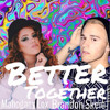 Better Together Mahogany Lox & Brandon Skeie mp3