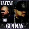 Fatcat - GUN MAN Feat. Fiji.mp3